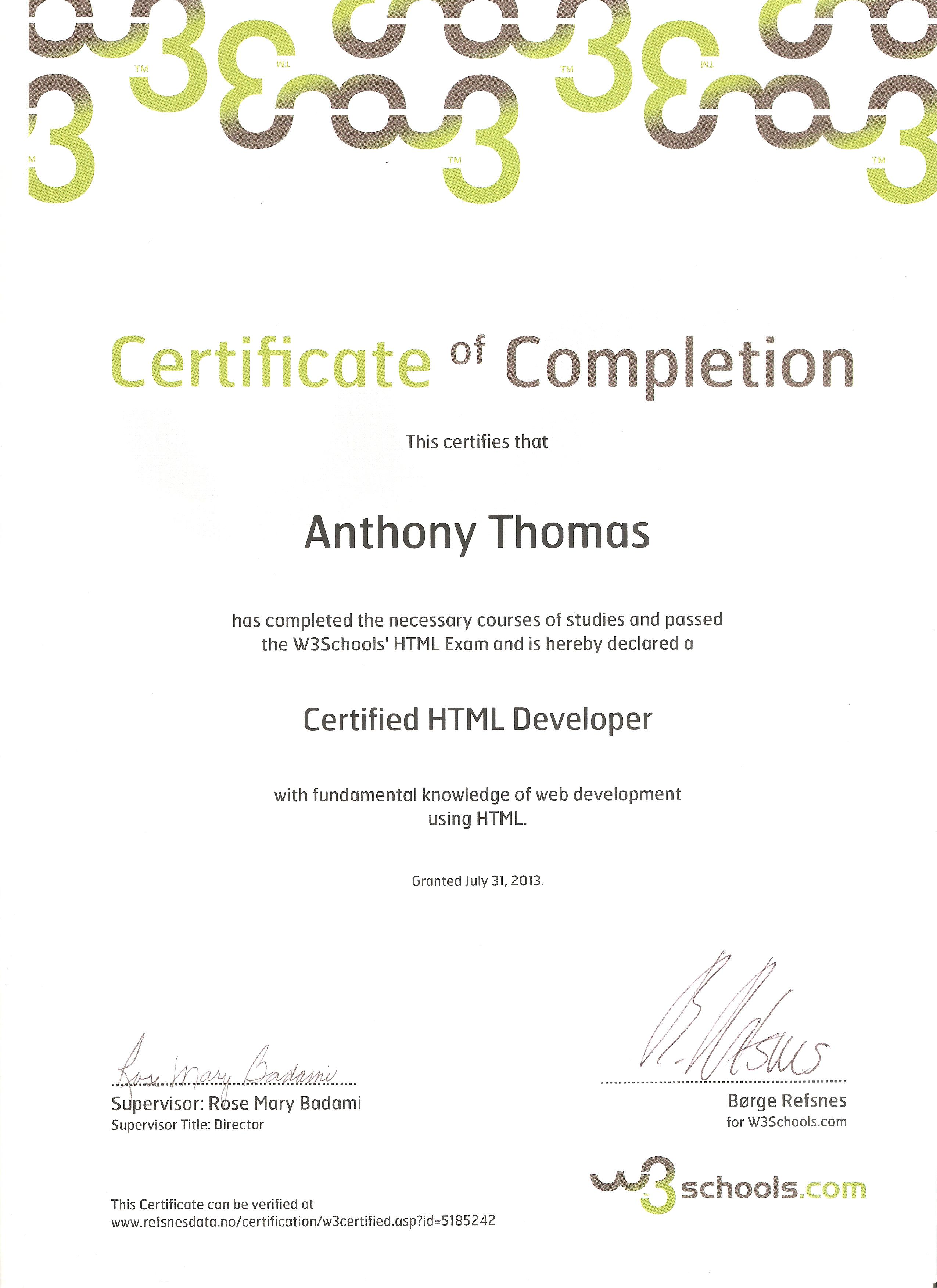 Anthony thomas resume july 2013 html developers certificate w3schools fall 2003 introduction to computers houston community college 1989 ged from the state of california xflitez Images